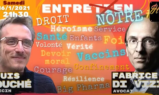 Droit & Santé : Quand Me Di Vizio et Dr Fouché nous éclairent sur la vaccination et nos droits… Un pur régal !